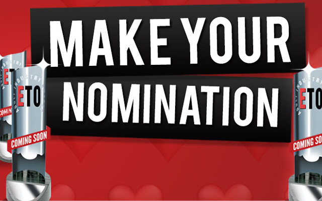 Let the lobbying begin! Nominations needed for the 2017 ETO Awards