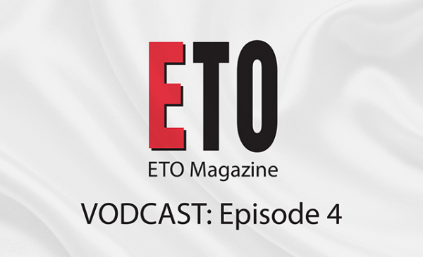 ETO Vodcast | Episode 4 | July 2018