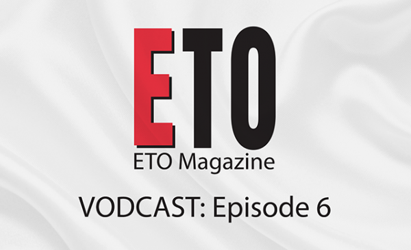 ETO Vodcast | Episode 6 | September 2018