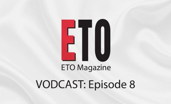 ETO Vodcast | Episode 8 | October 2018