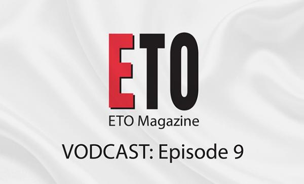 ETO Vodcast | Episode 9 | November 2018